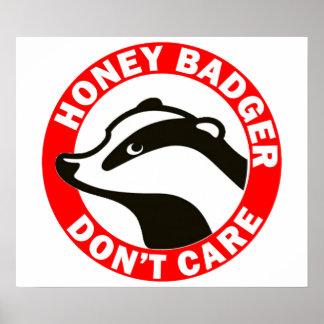 Honey Badger Don t Care Print
