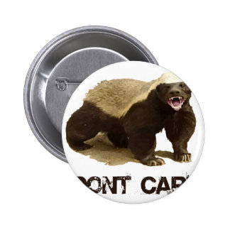Honey Badger Don't Care Buttons