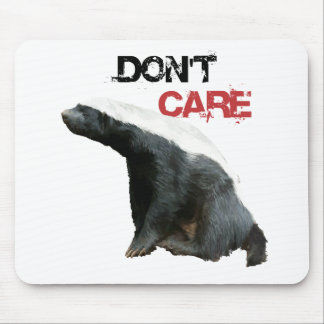 Honey Badger Don't Care 2 Mouse Pad