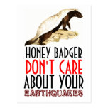 Honey Badger Don't Care About Earthquakes Postcard