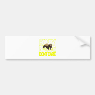Honey Badger Don't Care Car Bumper Sticker