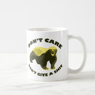 Honey Badger Don't Care Don't Give a Shit Basic White Mug