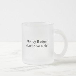 Honey Badger Dont Care Frosted Glass Mug
