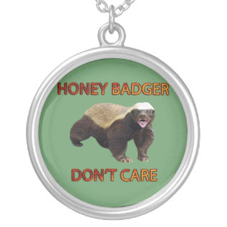 Honey Badger Don't Care, Funny, Cool, Nasty Animal Round Pendant Necklace