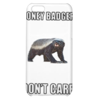 Honey Badger Dont Care iPhone 5C Cover