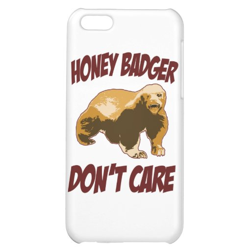 Honey Badger Don't Care Case For iPhone 5C