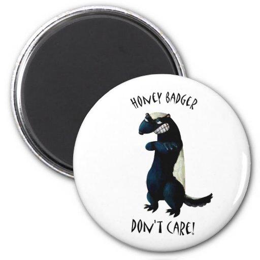Honey Badger don't care! Magnet
