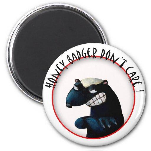 Honey Badger don't Care! Refrigerator Magnets