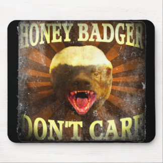 Honey Badger Don't Care Mousepads