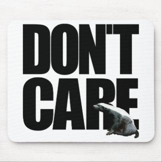 Honey Badger Don't Care Mousepad