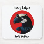 Honey Badger don't Care! Mousepads