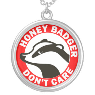 Honey Badger Don't Care Custom Jewelry