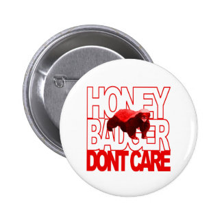 Honey Badger Don't Care Red Pin