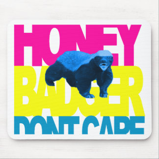 Honey Badger Dont Care South Beach Mouse Pad