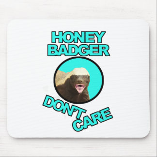 Honey Badger Don't Care Teal Mouse Pad
