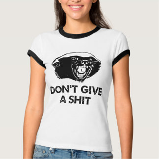 Honey Badger Don't Give a Shit T-Shirt