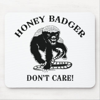 Honey Badger for light colored products Mouse Pad