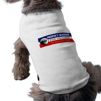 Honey Badger for President Dog Tshirt