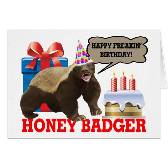 Honey Badger Happy Freakin' Birthday Card