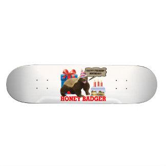 Honey Badger Happy Freakin' Birthday Custom Skate Board