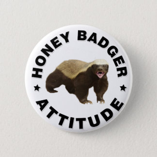 Honey badger has attitude 6 cm round badge