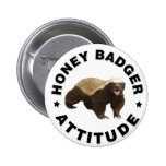 Honey badger has attitude 6 cm round badge