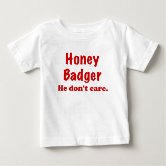 Honey Badger He Dont Care Tees