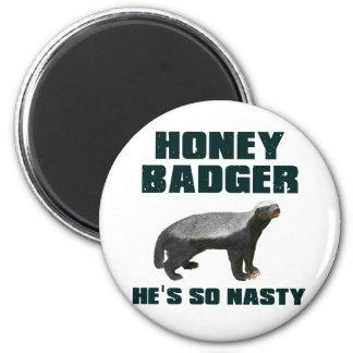 Honey Badger He s So Nasty Refrigerator Magnet