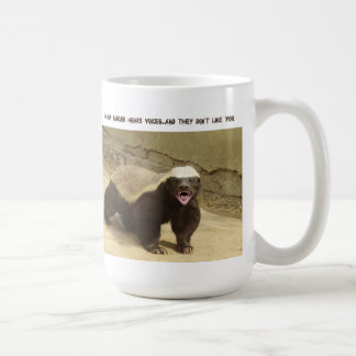 Honey Badger hears voices mug