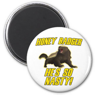 Honey Badger He's So Nasty 6 Cm Round Magnet