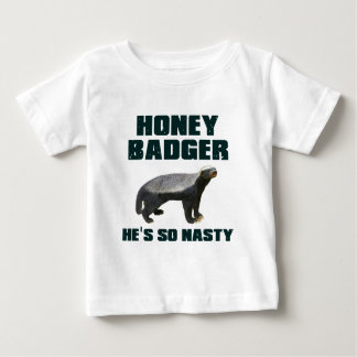 Honey Badger He's So Nasty Baby T-Shirt
