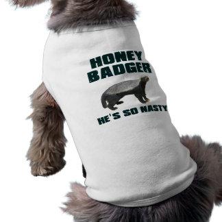 Honey Badger He's So Nasty Sleeveless Dog Shirt