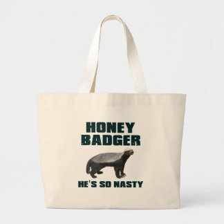 Honey Badger He's So Nasty Large Tote Bag