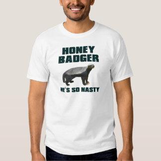 Honey Badger He's So Nasty Shirt