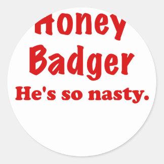 Honey Badger, Hes So Nasty Round Stickers