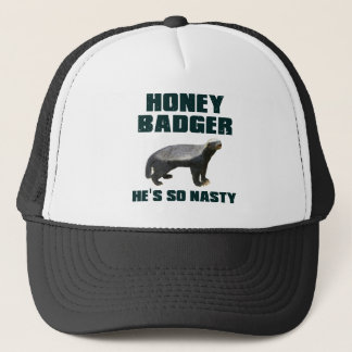 Honey Badger He's So Nasty Trucker Hat