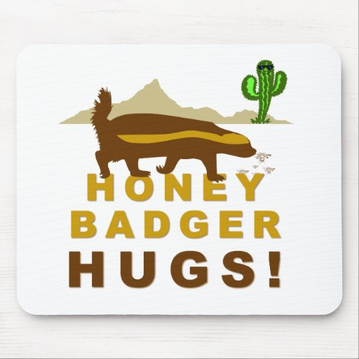 Honey Badger Hugs Mouse Pad