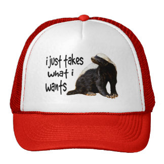 Honey Badger - I just takes what I wants Cap