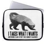Honey Badger - I Takes What I Wants
