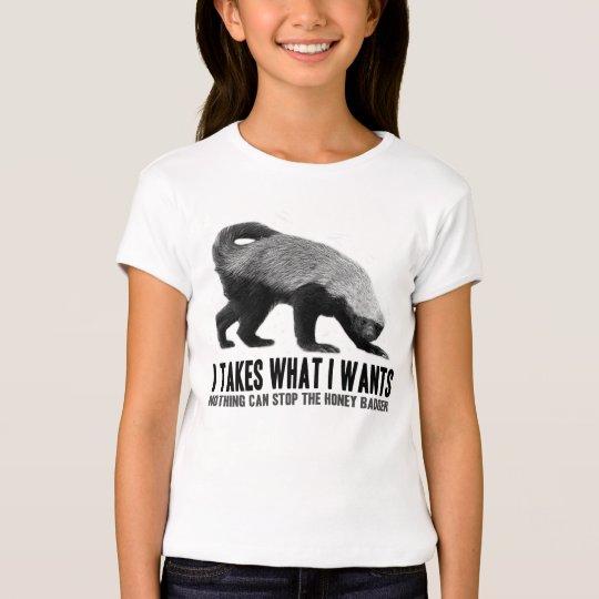 Honey Badger - I Takes What I Wants T-Shirt