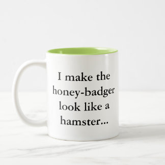 Honey Badger is a Hamster... Sassy Fun Gamer Humor Two-Tone Coffee Mug
