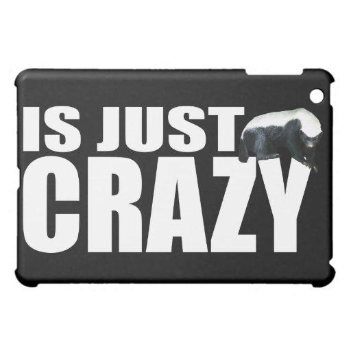 Honey Badger Is Just Crazy iPad Mini Covers