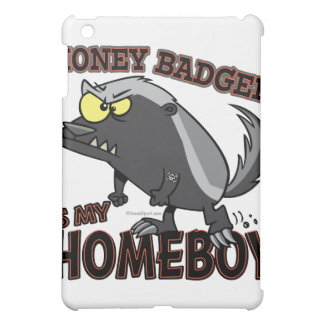 honey badger is my homeboy case for the iPad mini