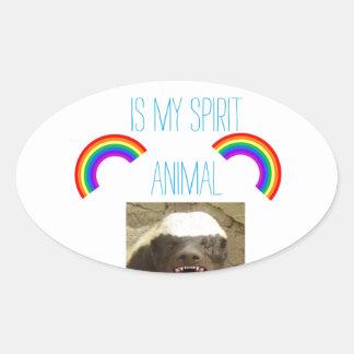Honey badger is my spirit animal oval sticker