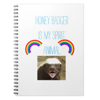 Honey badger is my spirit animal spiral notebook