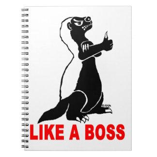 Honey badger, like a boss spiral notebook