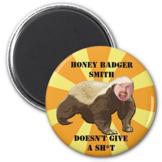 Honey Badger Magnet - Customize with YOUR OWN Phot