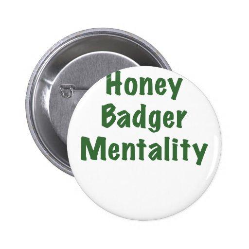 Honey Badger Mentality Button