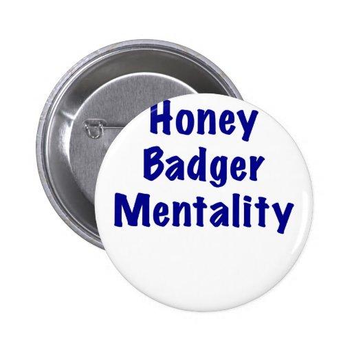 Honey Badger Mentality Pin