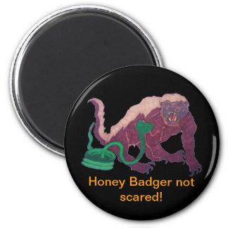 honey badger not scared 6 cm round magnet